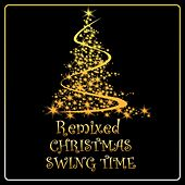 Remixed Christmas Swing Time de Swing Goes Electro