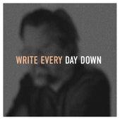 Write Every Day Down by Jason Upton