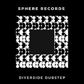 Diverside Dubstep von Various Artists
