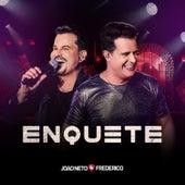 Enquete (ao Vivo) de João Neto & Frederico