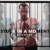Stuck in a Moment You Can´t Get out Of by Rodrigo Alcaraz