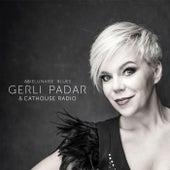 Abielunaise Blues (feat. Cathouse Radio) by Gerli Padar