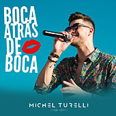 Boca Atrás de Boca de Michel Turelli
