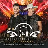 Ep. 3: Ao Vivo em Londrina de Conrado & Aleksandro
