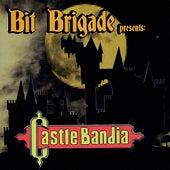 CastleBandia de Bit Brigade