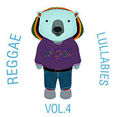 Reggae Lullabies, Vol. 4 by The Cat and Owl