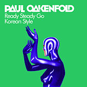 Ready Steady Go (Korean Style) de Paul Oakenfold