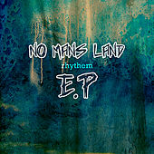 No Man's Land EP by Various Artists
