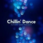Chillin' Dance: Future Bass Project von Various Artists