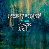 Live and Learn Rhythm EP de Various Artists