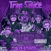 Trap Sauce: The ChopNotSlop Remix by Sosamann