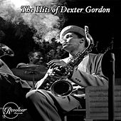 The Hits of Dexter Gordon by Dexter Gordon