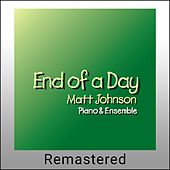 End of a Day (Remastered) by Matt Johnson