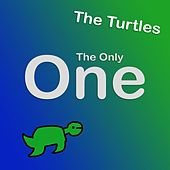The Only One by The Turtles