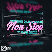 Non Stop (feat. Mary Grace) by Cheyenne Giles