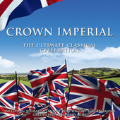 Crown Imperial: The Ultimate Classical Celebration von Various Artists