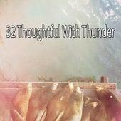 32 Thoughtful with Thunder de Thunderstorm Sleep