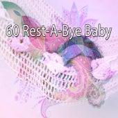 60 Rest a Bye Baby by Rockabye Lullaby