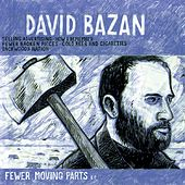 Fewer Moving Parts by David Bazan