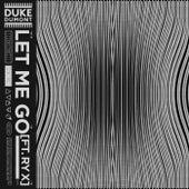 Let Me Go von Duke Dumont