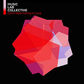 Can't Help Falling In Love de Music Lab Collective