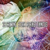 36 Calming Storm Against Tinnitus by Rain Sounds and White Noise