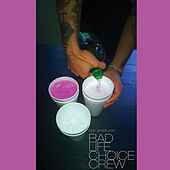 Bad Life Choice Crew de Neil Landstrumm