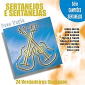 Sertanejos e Sertanejas von Various Artists