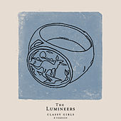Classy Girls (B Version) by The Lumineers