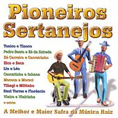 Pioneiros Sertanejos von Various Artists