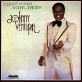 Johnny Mucho... Mucho Johnny! by Johnny Ventura