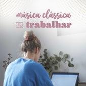 Música Clássica Para Trabalhar de Various Artists