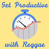 Get Productive with Reggae by Various Artists