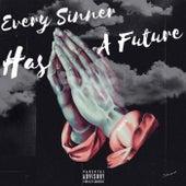 Every Sinner Has A Future de Saint