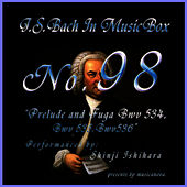 Bach In Musical Box 98 / Prelude And Fuga Bwv 534-536 de Shinji Ishihara