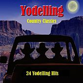 Yodelling Country Classics: 24 Yodelling Hits de Various Artists