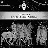 Take It Anywhere by The Charmes