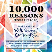 Kids Praise! Company - 10,000 Reasons (Bless The Lord) by Kids' Praise! Company