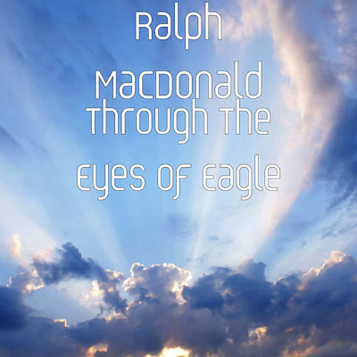 Through The Eyes Of Eagle by Ralph MacDonald (Jazz)