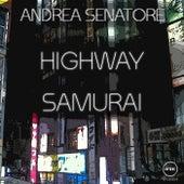 Highway Samurai by Andrea Senatore