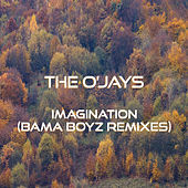 Imagination (Bama Boyz Remixes) by The O'Jays