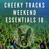 Cheeky Tracks Weekend Essentials 18 de Various Artists