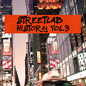 Streetlab History, Vol. 3 by Various Artists