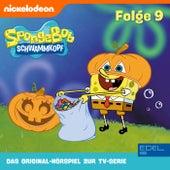 Folge 9 (Das Original Hörspiel zur TV-Serie) von SpongeBob Schwammkopf