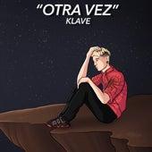 Otra Vez von Klave