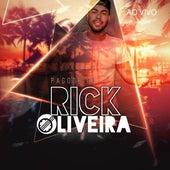 Pagode do Rick Oliveira (Ao Vivo) de Pagode do Rick Oliveira