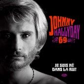 Je suis né dans la rue de Johnny Hallyday