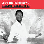 (Ain't That) Good News de Sam Cooke