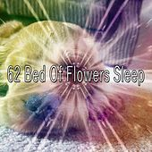 62 Bed of Flowers Sle - EP by Spa Music Paradise