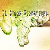 31 Storm Vibrations by Rain Sounds and White Noise